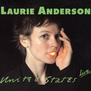 United States Live/Laurie Anderson