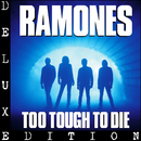 Too Tough To Die (Expanded & Remastered)/Ramones