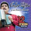 12 Grandes exitos Vol. 1/Celso Piña y su Ronda Bogotá