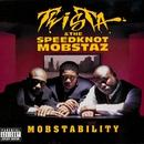 Mobstability/Twista & The Speedknot Mobstaz
