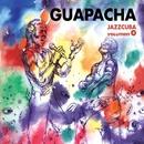 JazzCuba. Volumen 4/Guapacha