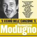 'E cchiù bell' canzone 'e Domenico Modugno/Domenico Modugno