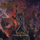 The Ten Commandments/Malevolent Creation