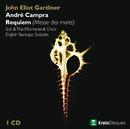 Campra : Requiem [Messe des morts]/John Eliot Gardiner