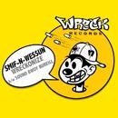 Wreckonize bw Sound Bwoy Bureill/Smif-n-wessun