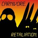 Retaliation/Carnivore