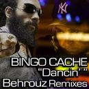 Dancin' Behrouz Remix/Bingo Cache