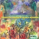 JazzCuba. Volumen 10/Orquesta Cubana de musica moderna