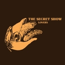 "Lovers (7""/ Digital)/The Secret Show"