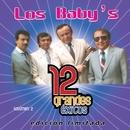 12 Grandes exitos Vol. 2/Los Baby's