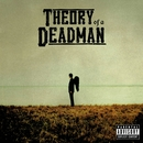Theory of a Deadman/Theory Of A Deadman