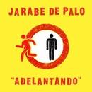 Adelantando/Jarabe de Palo