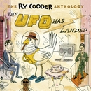 The Ry Cooder Anthology: The UFO Has Landed/Ry Cooder