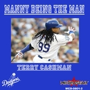 Manny Being The Man/Terry Cashman