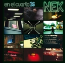 En el cuarto 26 [Deluxe Bundle] [with booklet]/Nek