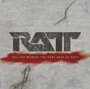 Tell The World: The Very Best Of Ratt/Ratt
