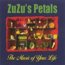 The Music Of Your Life/Zuzu's Petals