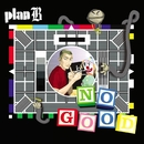 No Good/Plan B