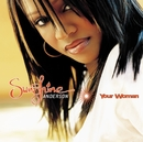 Your Woman/Sunshine Anderson