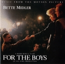 For The Boys [Music From The Motion Picture]/Bette Midler