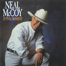 At This Moment/Neal McCoy