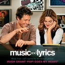 Pop! Goes My Heart (Digital Single)/Music and Lyrics - Music From and Inspired By The Motion Picture