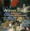 Andreas Staier - Concertos & Solo Works for Fortepiano/Andreas Staier