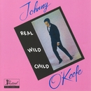 Real Wild Child/Johnny O'Keefe