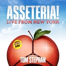 Asseteria! Live From New York/Alex Celler