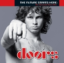 The Future Starts Here: The Essential Doors Hits/The Doors