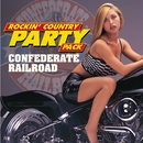 Rockin' Country Party Pack/Confederate Railroad