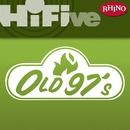 Rhino Hi-Five: Old 97's/Old 97's