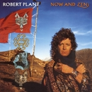 Now and Zen/Robert Plant