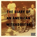 Diary Of An American Witchdoctor/Witchdoctor