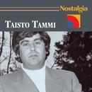 Nostalgia/Taisto Tammi