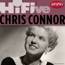 Rhino Hi-Five: Chris Connor/Chris Connor