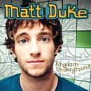 Kingdom Underground/Matt Duke