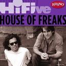 Rhino Hi-Five: House Of Freaks/House Of Freaks