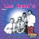 12 Grandes exitos Vol. 1/Los Baby's