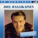 20 Suosikkia / Kuurankukka/Joel Hallikainen