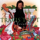 A Travis Tritt Christmas: Loving Time Of The Year/Travis Tritt