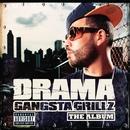 Gangsta Grillz The Album/DJ Drama