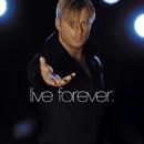 Live Forever/Magnus Carlsson