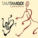 Euphoria/Tam Tam Go