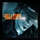 Lost & Found/Vargas Blues Band