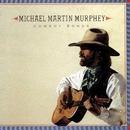 Cowboy Songs/Michael Martin Murphey