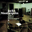 The Glass Passenger (Japanese Version)/Jack's Mannequin