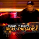 Rich In Paradise/Behrouz Vs Fpi Project