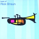 The Best Of Rick Braun/Rick Braun