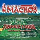 Trayectoria/Banda Machos